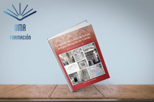Guía arqueológica de la mezquita del Cristo de la Luz - UMA FORMACIÓN