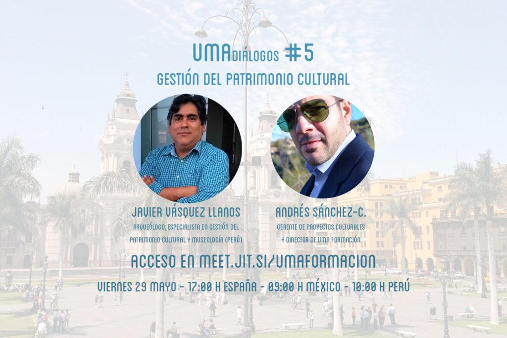 UMAdiálogos #5 Gestión del patrimonio cultural | UMA formación, líderes contigo | Cursos y tutoriales gratis