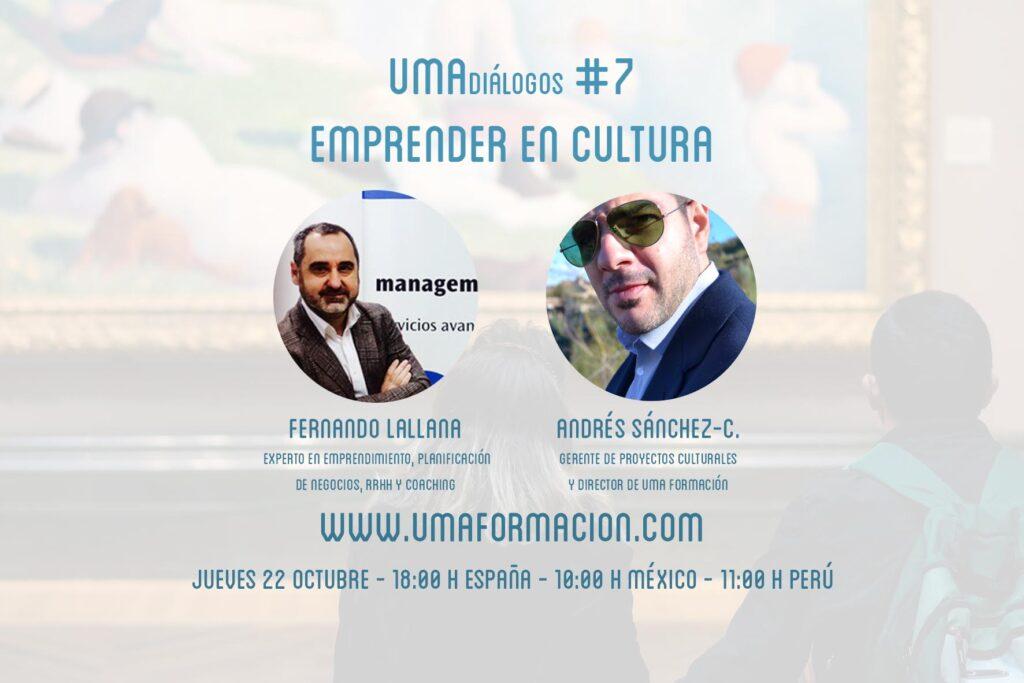 UMAdiálogos #7 Emprender en cultura   UMA formación patrimonio cultural